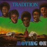 Moving On  - Tradition
