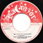 Mr Fitzy The Conquerer / Ver - Tony Shabazz And The Ruff Tuff And Dread / Gladstone Unlimited