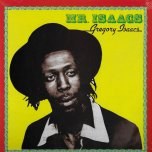 Mr Isaacs - Gregory Isaacs