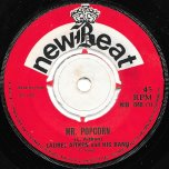 Mr Popcorn / Share Your Popcorn - Laurel Aitken And His Band
