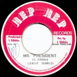 Mr President / Ver - Leroy Sibbles / Leroy All Stars