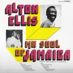 Mr Soul Of Jamaica - Alton Ellis