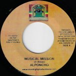 Musical Mission / Keep The Fire Burning - Al Pancho / Jah Marcus