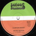 Music Maker / Congo Dub Over - Clinton Grant / Congo Clive