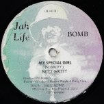 My Special Girl / Dub / Gi Mi Some A Your Something / Dub - Nitty Gritty