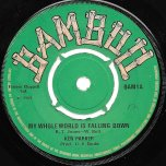 My Whole World Is Falling Down / Choking Kind - Ken Parker