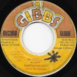 My Woman / She Is A Problem Ver - Barrington Levy / Joe Gibbs And The Professionals