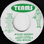 Mystery Morning / Rhythm Conquer 3 Ver - Joseph Cotton And Earl Morgan