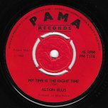 My Time Is The Right Time / Tribute To Sir Alex - Alton Ellis / Johnny Moore