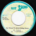 My Whole World Is Falling Down / Ver - Al Campbell