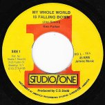My Whole World Is Falling Down / My Whole Ver - Ken Parker And The Sound Dimension Band