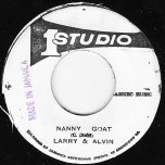 Nanny Goat / The King Is Back - Larry Marshall And Alvin / King Rocky