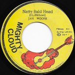 Natty Bald Head / Bald Head Dub - Jah Woosh