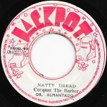 Natty Dread Conquer The Barber / I Kill The Barber - Dr Alimantado / The Aggrovators