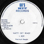 Natty Get Ready / Part Two - I Roy / GGs All Stars
