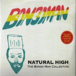 Natural High The Bongo Man Collection - Various..Jackie Bernard..Leroy Wallace..Prince Lincoln..New Establishment