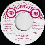 Need Your Love / Age Is Growing - Johnny Clarke