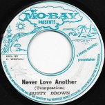 Never Love Another / Ver - Busty Brown