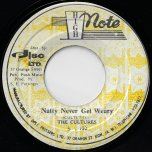 Natty Never Get Weary / Natty Dub - The Cultures / The Revolutionaries