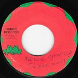 Never Give Up / Pt 2 - Sugar Minott