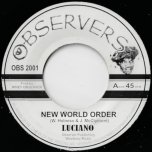 New World Order / Jah Order - Luciano