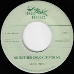 No Bother Chuck It Pon Me / No Badda Dub - Lloyd Parks / The Inspirators