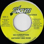 No Corruption / Skylarking Ver - Anthony Red Rose / Sly And Robbie