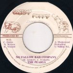 No Follow Bad Company - The Pearls