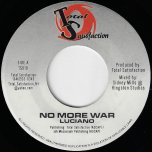 No More War / Tribute Ver - Luciano / David Ondrick