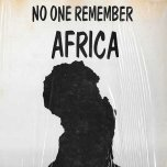 No One Remember Africa - Prince Muhammed