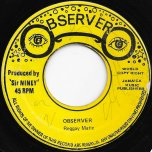 Pum Pum / Reggae Matic - Niney The Observer