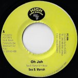 Oh Jah / His Majestys Teachings - Sea B Marrah