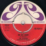 Oh My Baby / Change Of Love (Ver) - The Slickers / Winston Wright