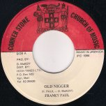 Old Nigger / Ver - Frankie Paul / High Times Players