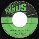 Once Bitten Twice Shy / Ver - Henley Banton And The Soul Defenders