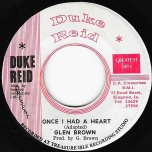 Once I Had A Heart / Heart Ver - Glen Brown