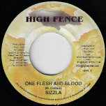One Flesh And Blood / Lost A Lot Of Friends - Sizzla / Renegade