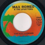 One Step Forward / One Step Dub - Max Romeo and The Upsetters