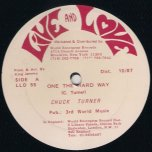One The Hard Way / Lovers Rock Is Back - Chuck Turner / Hugo Barrington