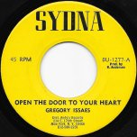 Open The Door To Your Heart / Walk Right On In Ver - Gregory Isaacs / Andys All Stars