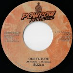 Our Future / All People - Sizzla / Little T