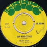 Our Rendezvous / Ver - Freddie McKay