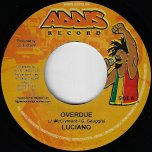 Overdue / Solid Ground Riddim - Luciano