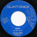 Papa / Papatone Ver - Alton Ellis / Clintones All Stars