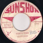 Party Time / Sound Of Now Dub - The Heptones / King Tubby