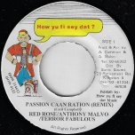 Passion Caan Ration (Remix) / Passion Ver - Anthony Red Rose / Anthony Malvo / Terror Fabulous