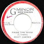 Pass The Brim / Back Ver - The Mighty Diamonds