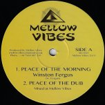 Peace Of The Morning / Peace Of The Dub / Nyabinghi Drums / Binghi Anthem - Winston Fergus / Murray Man / Marlou Haalboom