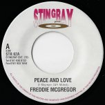 Peace And Love / Muzik Stret - Freddie McGregor