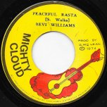 Peaceful Rasta / History Of Dub - Levi Williams / The Mighty Clouds